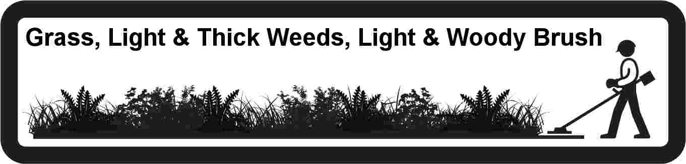 Grass, Light & Thick Weeds, Light & Woody Brush